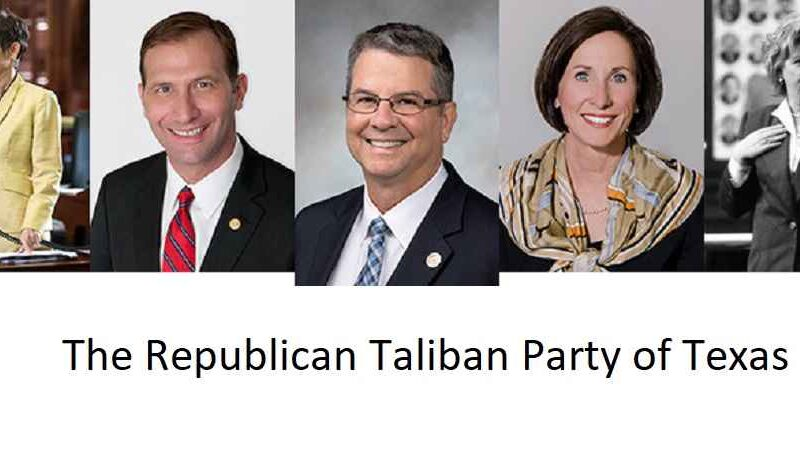 Texas is Home to the Republican Taliban Party